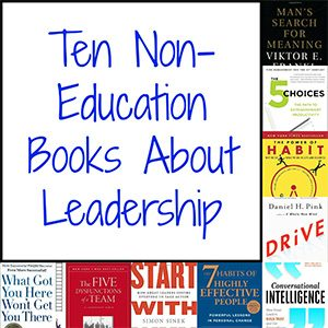 Ten Non-Education Books About Leadership