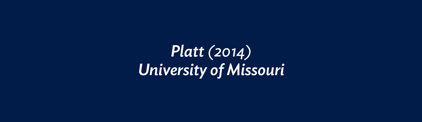 Platt (2014) University of Missouri