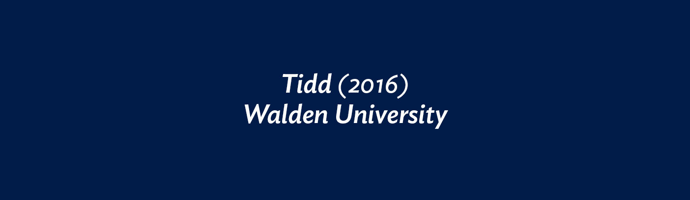 Tidd (2016) Walden University