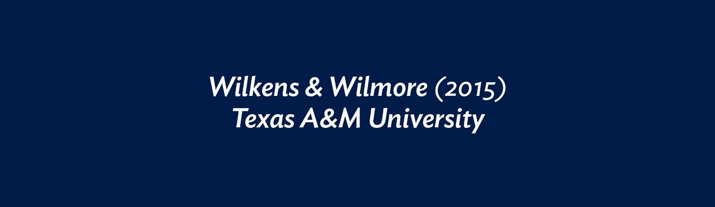 Wilkens & Wilmore (2015) Texas A&M University