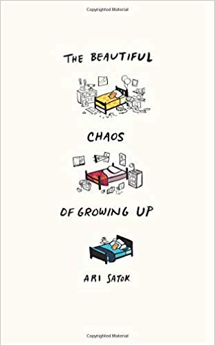 the beautiful chaos of growing up