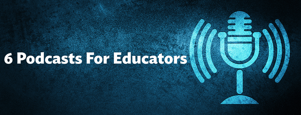 podcast for educators